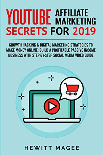 Hewitt Magee - YouTube Affiliate Marketing Secrets for 2019 Download