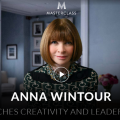 [SUPER HOT SHARE] Anna Wintour – Teaches Creativity and Leadership – MasterClass Download