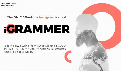 [SUPER HOT SHARE] iGRAMMER – INSTAGRAM PROFIT UPRISER – 7k Monthly With Private Method Download