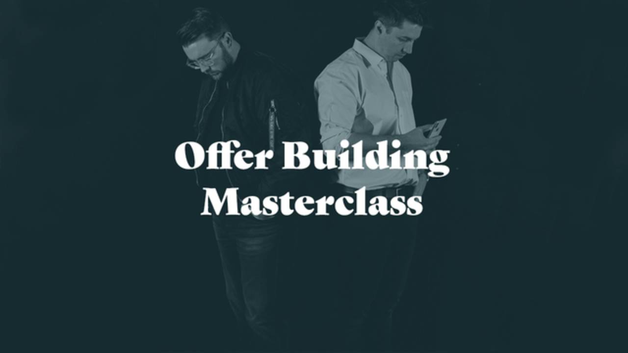 Taylor Welch- Offer Building Masterclass Download