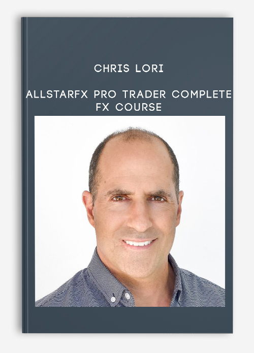 Chris Lori – AllStarFX Pro Trader Advanced FX Trading Course Download
