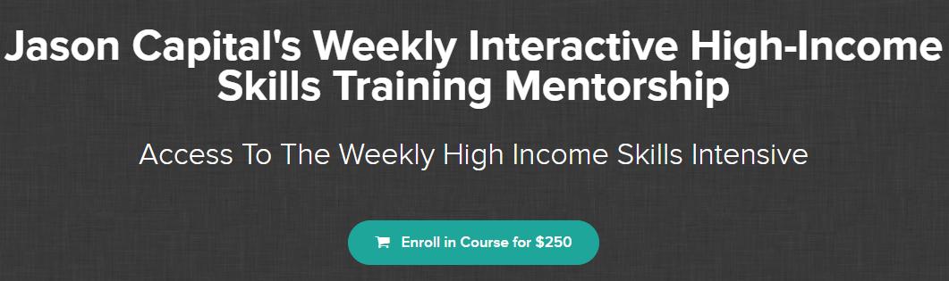 Jason Capital – High-Income Weekly Skills Training Download