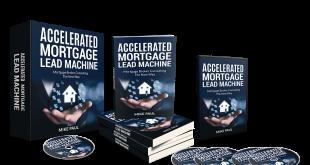 Mortgage Lead Machine + OTO's Download