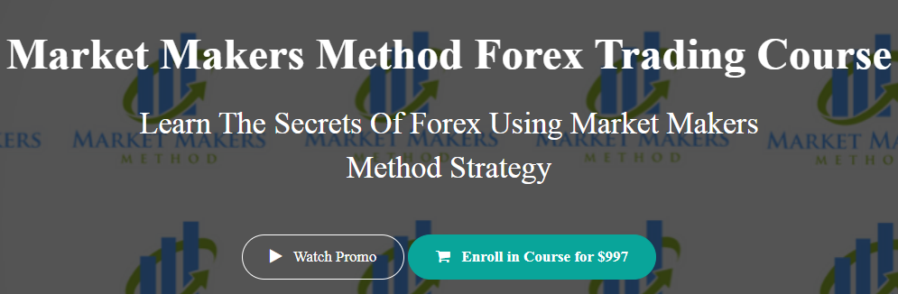 Market Makers Method - Forex Trading Course Download