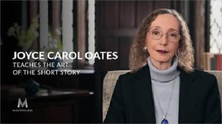 MasterClass - Joyce Carol Oates - Teaches the Art of the Short Story Download