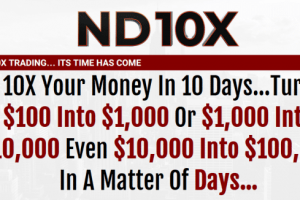 ND10X – 10X Your Money In 10 Days Download
