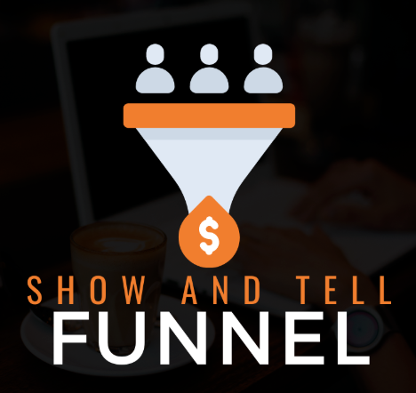 Ben Adkins - Show And Tell Funnel Download