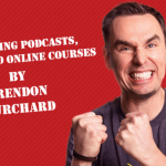 Brendon Burchard – Launching Podcasts, Books and Online Courses Download