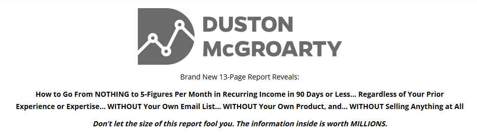 Duston McGroarty - Recurring Affiliate Income Report Download