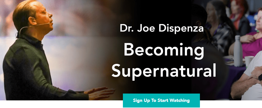 Joe Dispenza – LIVE ACCESS – Becoming Supernatural Download