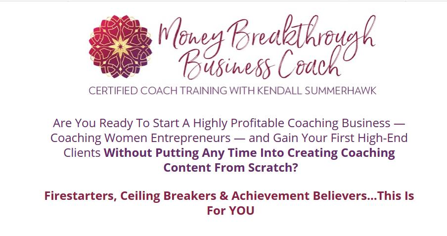 Kendall SummerHawk's – Money Breakthrough Method Certified Coach Training Download
