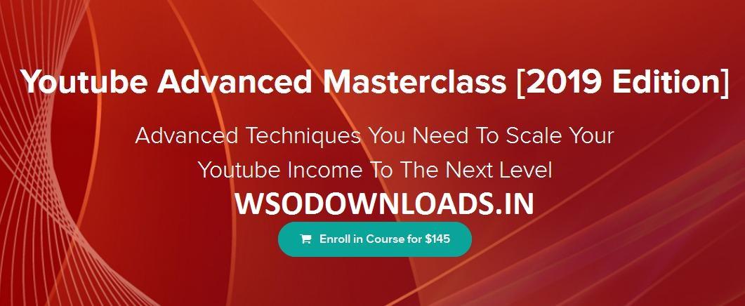 Jordan Mackey – Youtube Advanced Masterclass 2019 Download