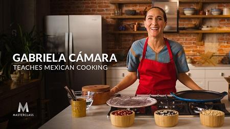 MasterClass - Gabriela Camara Teaches Mexican Cooking Download