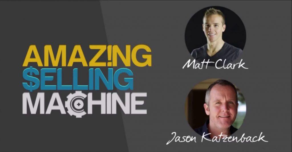Matt Clark & Jason Katzenback – Amazing Selling Machine 11 Download
