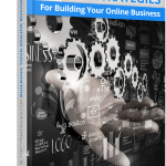 The Top Strategies For Building Your Online Business Download