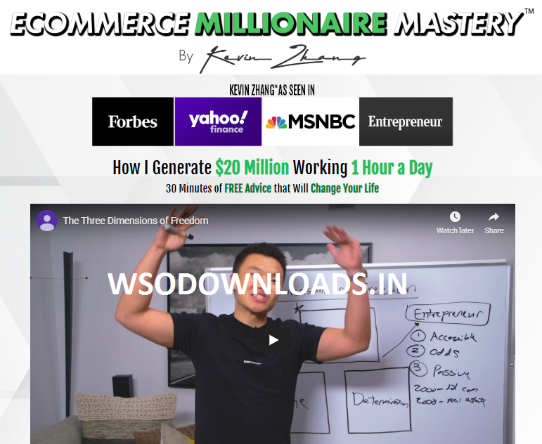 Kevin Zhang - Ecommerce Millionaire Mastery Download