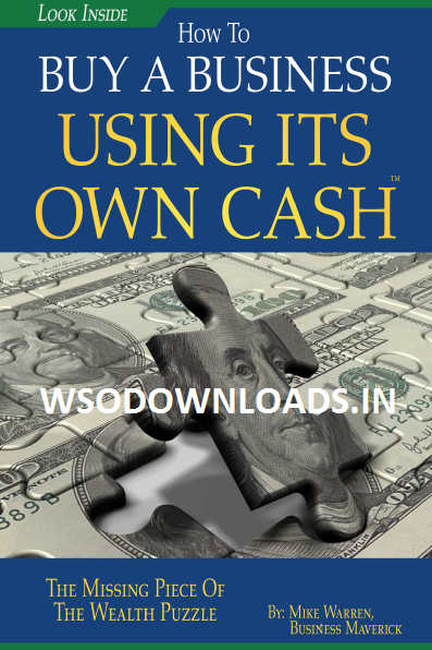 Mikes Best Selling Book - How to Buy a Business using its Own Cash Download