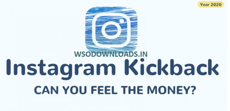 Instagram Kickback