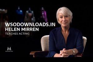 MasterClass - Helen Mirren Teaches Acting Download
