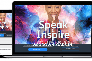 Mindvalley - Lisa Nichols - Speak and Inspire Download