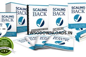 Scaling Back - UnstoppablePLR.com Download