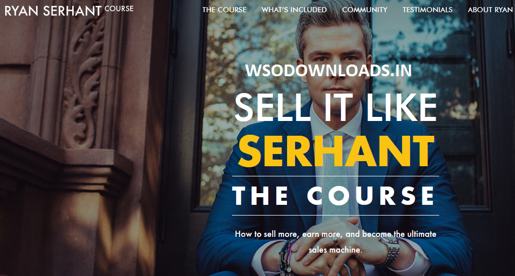 Ryan Serhant – Sell It Like SERHANT – The Course Download
