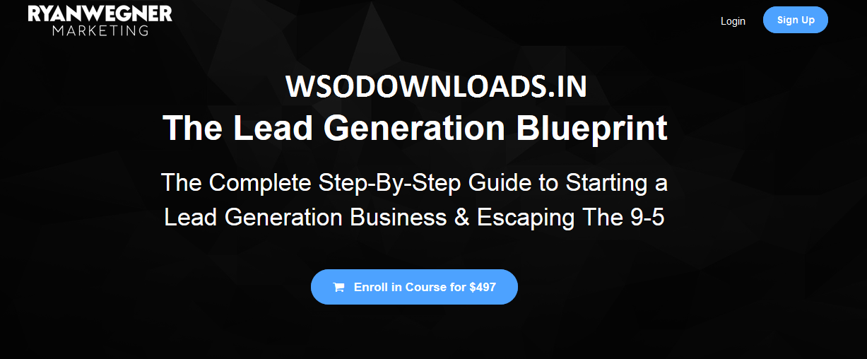 Ryan Wegner – The Lead Generation Blueprint Download