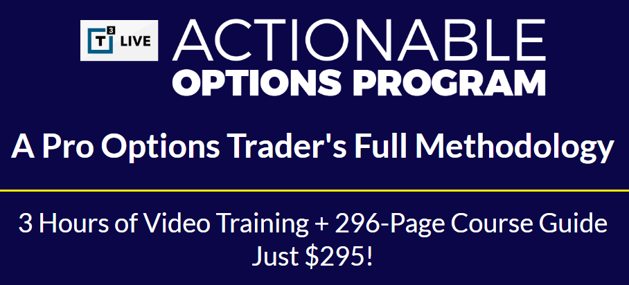 Actionable Options Program - T3 Live Download