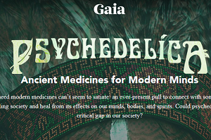 Gaia.com - Psychedelica Download
