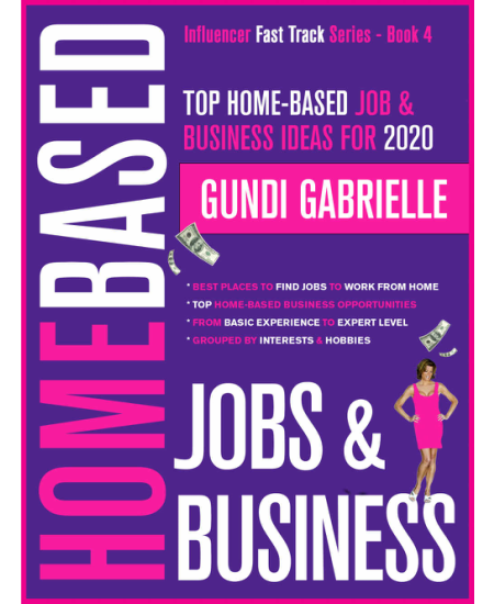 Gundi Gabrielle - Top Home-Based Job and Business Ideas for 2020 Free Download