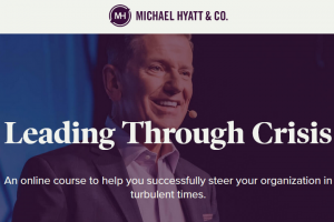 Michael Hyatt – Leading Through Crisis Download