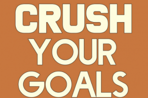 Crush Your Goals Free Download