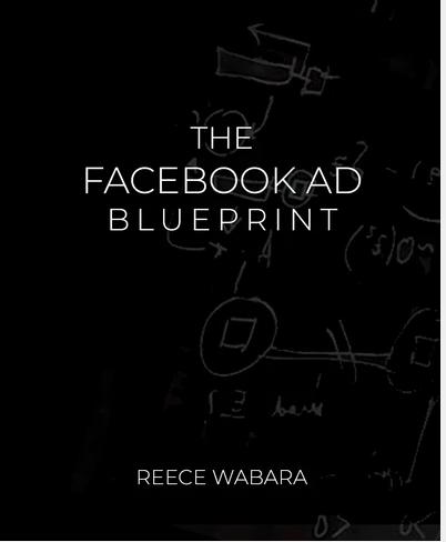 Reece Wabara – The Facebook Ad BluePrint Download