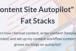 Jon Dykstra - Content Site Autopilot Download