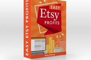 Amy Harrop - Easy Etsy Profits Free Download