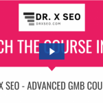 DR.X SEO - Advance GMB Course Download