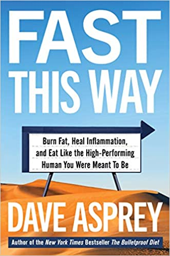 Dave Asprey - Fast This Way Free Download