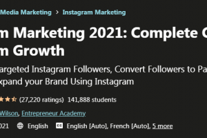 Instagram Marketing 2021 - Complete Guide To Instagram Growth Free Download