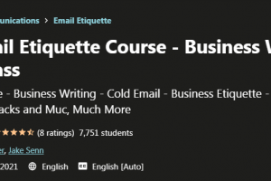 The Email Etiquette Course - Business Writing With Class Free Download