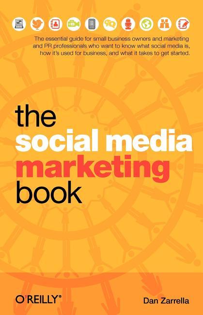 Dan Zarrella - The Social Media Marketing Book Free Download