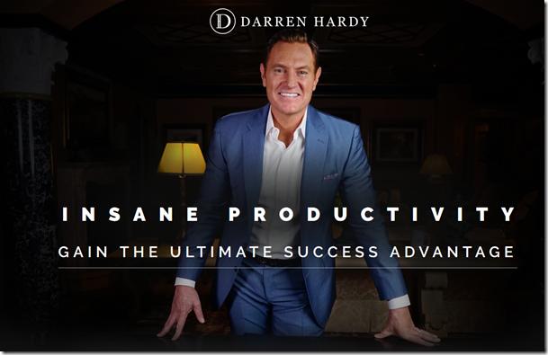 Darren Hardy - Insane Productivity Download