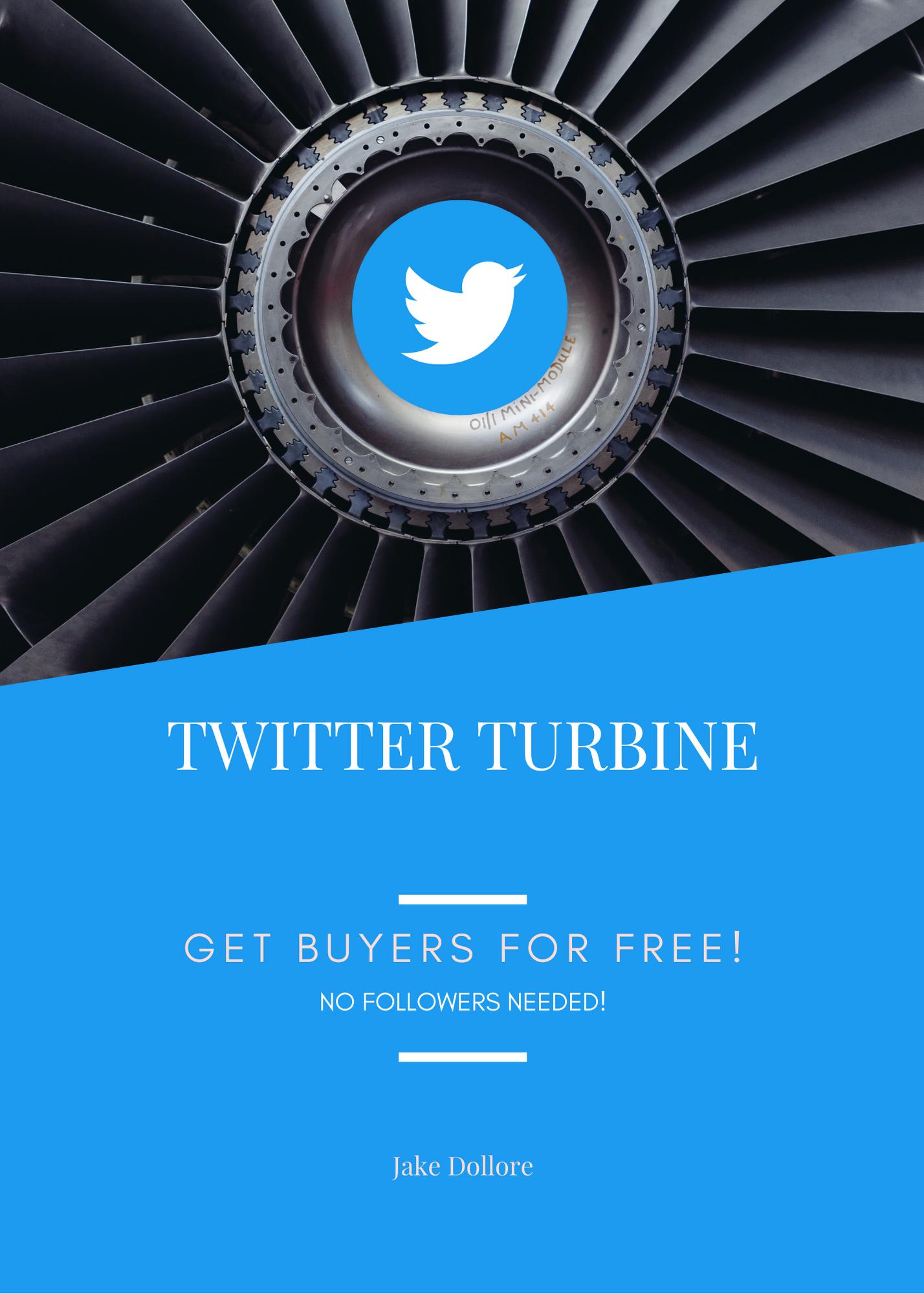Twitter Turbine - Buyer Traffic From Twitter Free Download