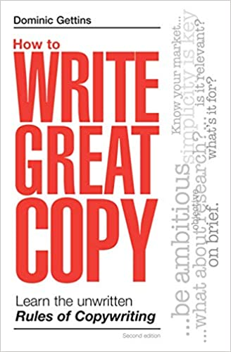 Dominic Gettins - How to Write Great Copy Learn the Unwritten Rules of Copywriting Free Download