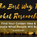 Joshua Lisec - The Best Way To Market Research It Download