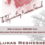 Lukas Resheske - The Copywriting Business Formula Free Download