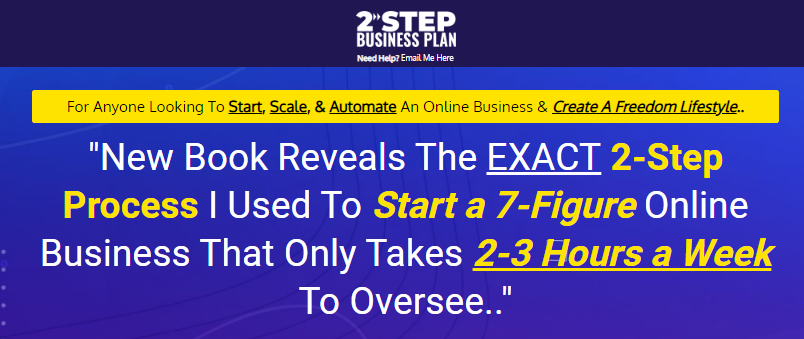 THE TWO STEP SYSTEM -Start a 7-Figure Online Business That Only Takes 2-3 Hours a Week - Launching 19 April 2021 Free Download