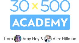Amy Hoy & Alex Hillman - 30x500 Academy Download