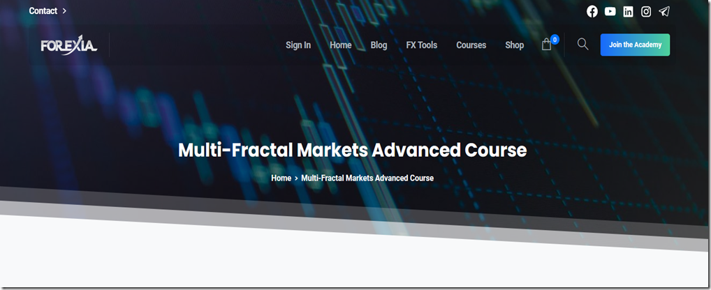 Forexiapro – Multi-Fractal Markets Advanced Course Free Download