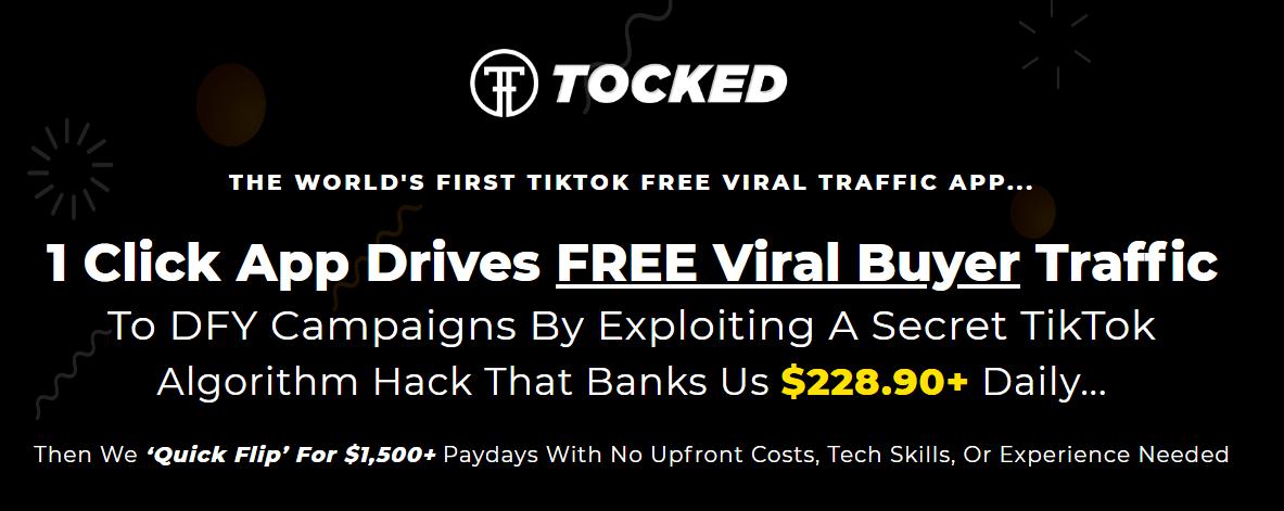 Tocked App - A Secret TikTok Algorithm Hack That Banks Us $228.90+ Daily Free Download