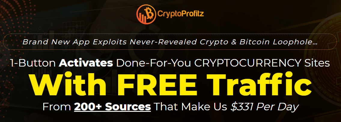 CryptoProfitz - 1-Button Activates Done-For-You CRYPTOCURRENCY Sites Free Download